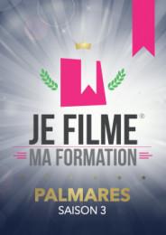 JE FILME MA FORMATION - Vidéos Primées de la saison 3