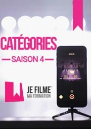 JE FILME MA FORMATION - Catégories Saison 4