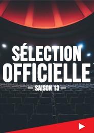 Sélection officielle - Saison 13