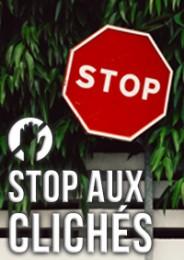 Stop aux clichés