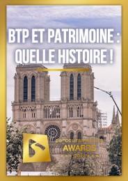 BTP et Patrimoine : quelle histoire !