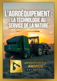 L'agroéquipement : la technologie au service de la nature