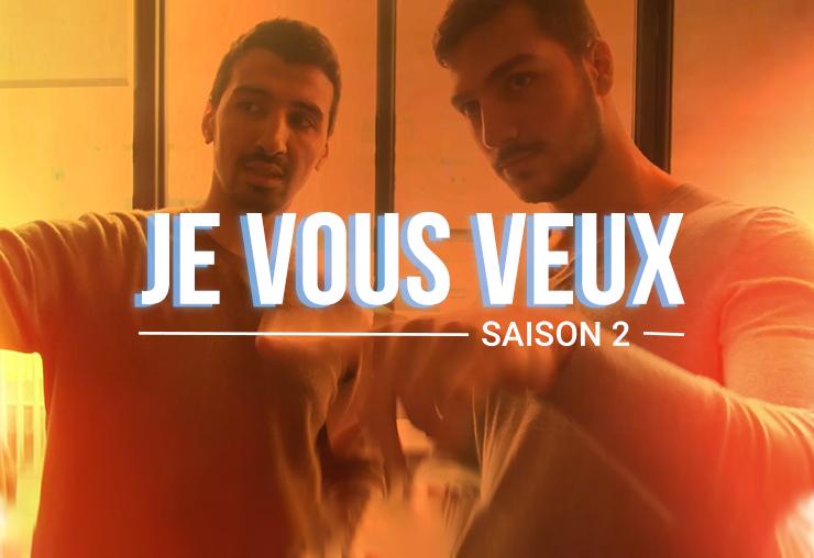 Je vous veux saison 2, avec le Youtubeur Cédric !