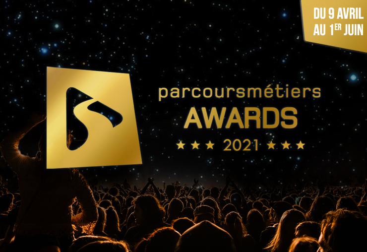 Le festival PARCOURSMÉTIERS AWARDS 2021 débute le 9 avril !
